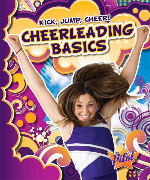 Cheerleading Basics By Green, Sara