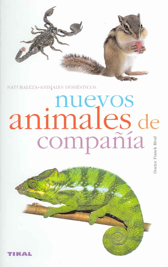 Nuevos Animales De Compania/ New Companion Animals By Rival, Frank